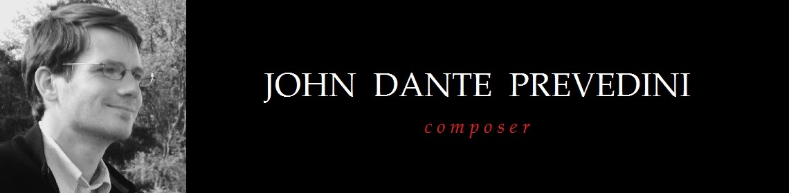 John Dante Prevedini - Composer